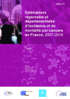 Estimation régionale d'incidence et de mortalité par cancers en France - Corse - 2007-2016